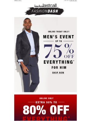 Neiman Marcus Last Call - MEN'S EVENT! Up to 75% off everything for him