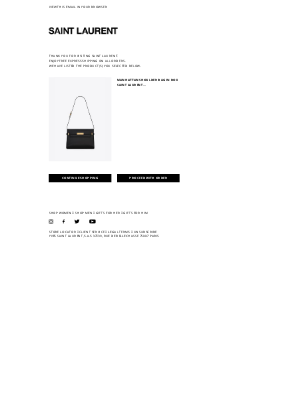 Yves Saint Laurent - Friendly reminder from YSL.COM