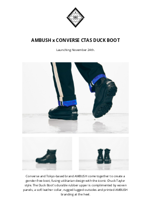 Nomad - Launching November 24th: AMBUSH x Converse CTAS Duck Boot + New Arrivals from Carhartt WIP & Veilance