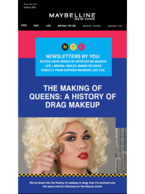 Maybelline - Newsletters By You: The Making of Queens 💄