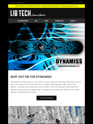 Lib Tech - Bust out on the Dynamiss!