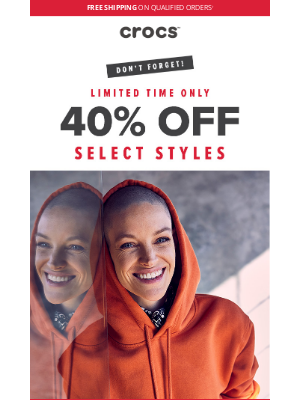 Crocs - Don't forget! 40% off is ending soon.