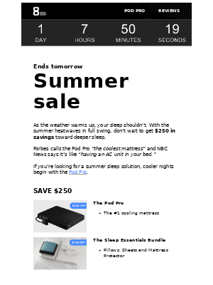 Ends tomorrow: Save $250 before the Summer Sale is gone