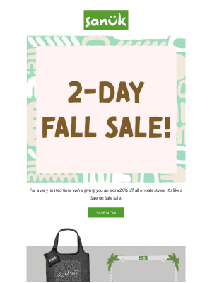 Sanuk - Surprise! 2-Day Sale starts now...