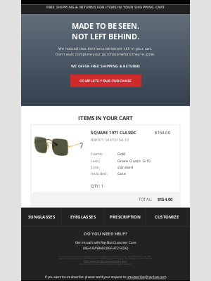 Ray-Ban - Your Favorite Items Are Still Waiting In Your Cart