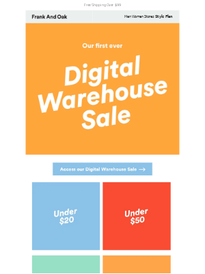 Frank and Oak - Digital Warehouse Sale update! Styles are going fast