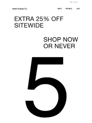 Need Supply Co. - 5 DAYS LEFT TO SHOP + Extra 25% off Sitewide