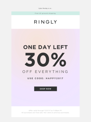 RINGLY - Last Chance for 30% Off Everything!