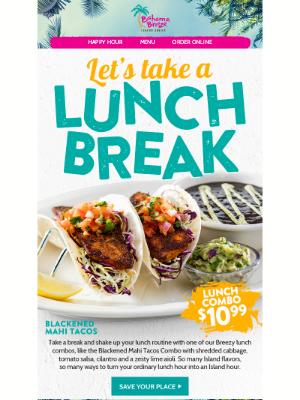 Bahama Breeze - Ready for a lunch break?