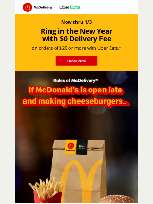 McDonald's - Ring in the New Year with $0 Delivery Fee on $20+ orders with Uber Eats