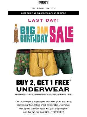 Duluth Trading Company - Big Dam Last Day: Buy 2 Get 1 FREE Underwear!