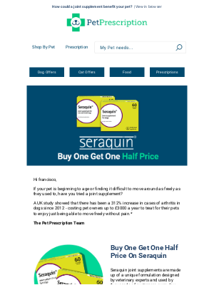 Pet Prescription (UK) - Seraquin is on offer francisco | Hurry - shop now and save extra ££ 💸