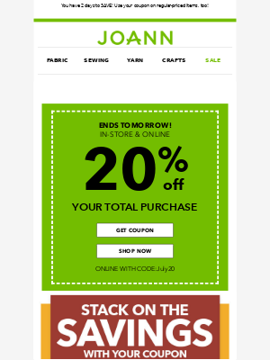Joann Stores - Stack on the savings! EXTRA 20% off sale items with your coupon!