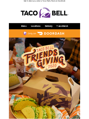 Taco Bell - We're giving a $0 Delivery Fee for Friendsgiving 🌮🌯✅