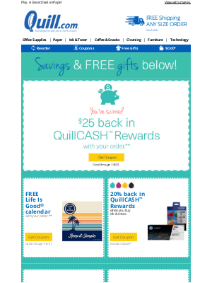 Quill - Let's Celebrate 2021! Take $20 Off + a Special QuillCASH™ Rewards Offer Inside!