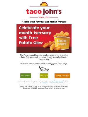 Taco John's - Your Free Potato Olés® are Inside