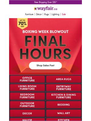 Wayfair (CA) - ▸▸▸ Boxing Week ▸▸▸ Final Hours ▸▸▸