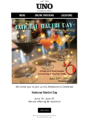 Uno Pizzeria & Grill - Join Us For $6 Martinis!