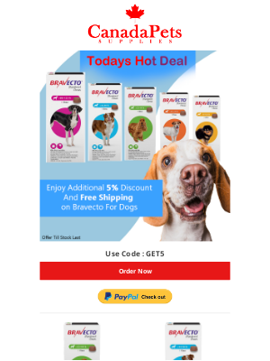 Canada Pet Care - ENDING SOON! Bravecto for Dogs at 5% Extra Discount