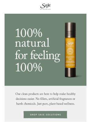 Saje Natural Wellness - Always real, never artificial