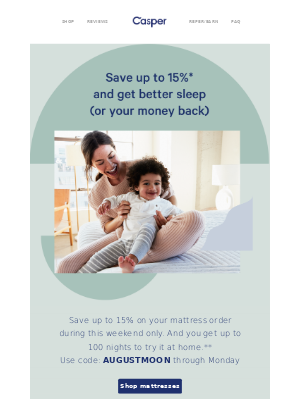 4 days only: Up to 15% off your mattress order.