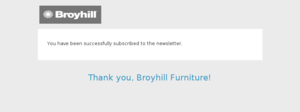 Broyhill Furniture - Newsletter Subscription Success