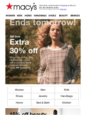 Macy's - It's all over tmrw: extra 30% off best brands + epic Daily Deals!