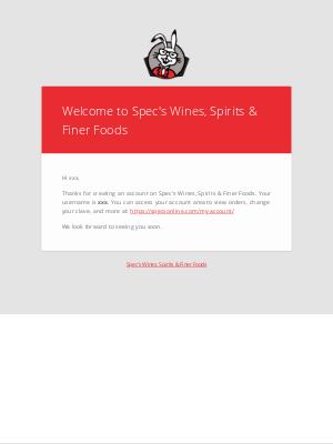 Spec's - Your Spec's Wines, Spirits & Finer Foods account has been created!