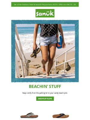 Sanuk - Beachin' new styles + Free gift with purchase.
