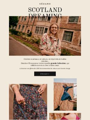 Sézane (France) - Nouvelle Collection : Welcome to Scotland ❤️