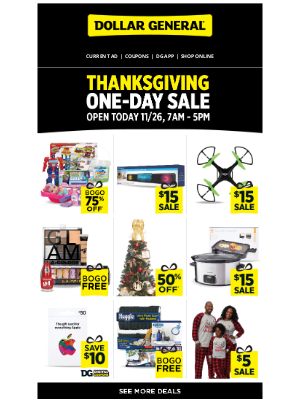 Dollar General - 💥 It's our Thanksgiving One-Day Sale. 💥