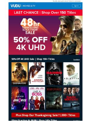 Vudu - Ends Today | 50% Off 4K UHD Sale