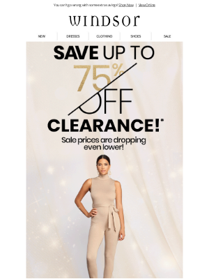 Windsor Fashions - Up to 75% OFF Clearance is still happening!