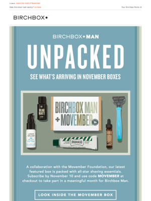 Birchbox Lorem, make the most of November. Does this email look wonky? Go h
