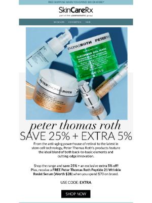 SkinCareRx - Peter Thomas Roth | Save 25% + Extra 5% Off + Free $28 Gift