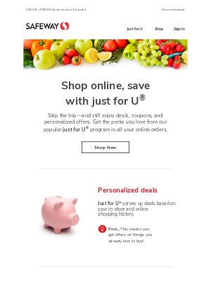 Shop online & find over $300 in just for U® savings!