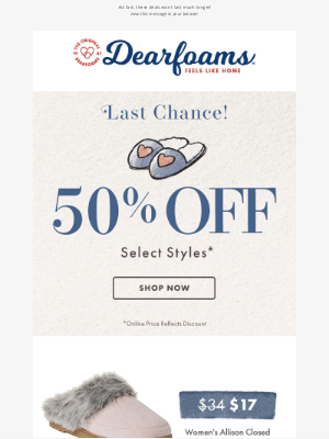 Dearfoams - LAST CHANCE: 50% off Fall Favorite Slippers!