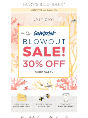 Burt's Bees Baby - Sale ends tonight! 30% off the best summer outfits!