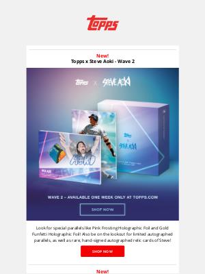The Topps Company - New Topps x Steve Aoki - Wave 2