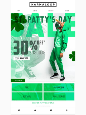 St. Patty's Sitewide Sale 🍀 30% Off New & On Sale