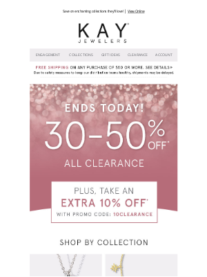 Kay Jewelers - It's not too late to save 30-50% on clearance 🕺💃