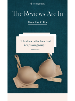 """""""The bra that keeps on giving."""" – Us Weekly"""