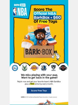 BarkBox - 🏀 $60 of FREE toys + NBA Box! 🐶️