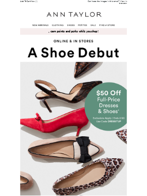 $50 Off Select Full-Price Dresses & Shoes