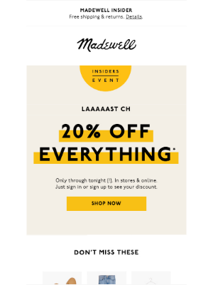 Madewell - The Insider Event ends tonight