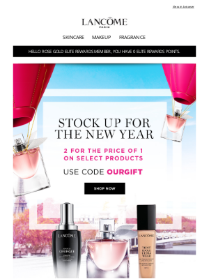 Lancome - Stock up for the New Year! Get 2 for the Price of 1!