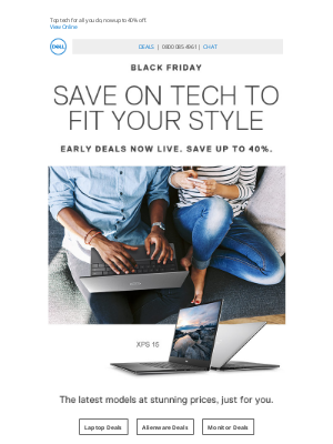 Dell UK - Early deals are LIVE | Save up to 40% on a stunning selection of the best tech.