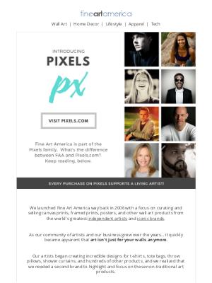 Fine Art America - Introducing Pixels (Pixels.com)