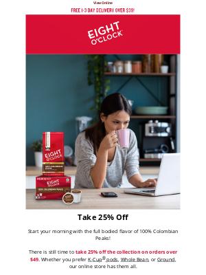 Eight O'Clock Coffee - Attn: Online Sale Inside