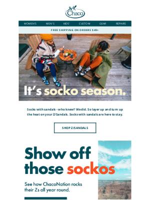 Chaco - Socko season is (finally) here